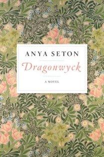 Dragonwyck by Anya Seton