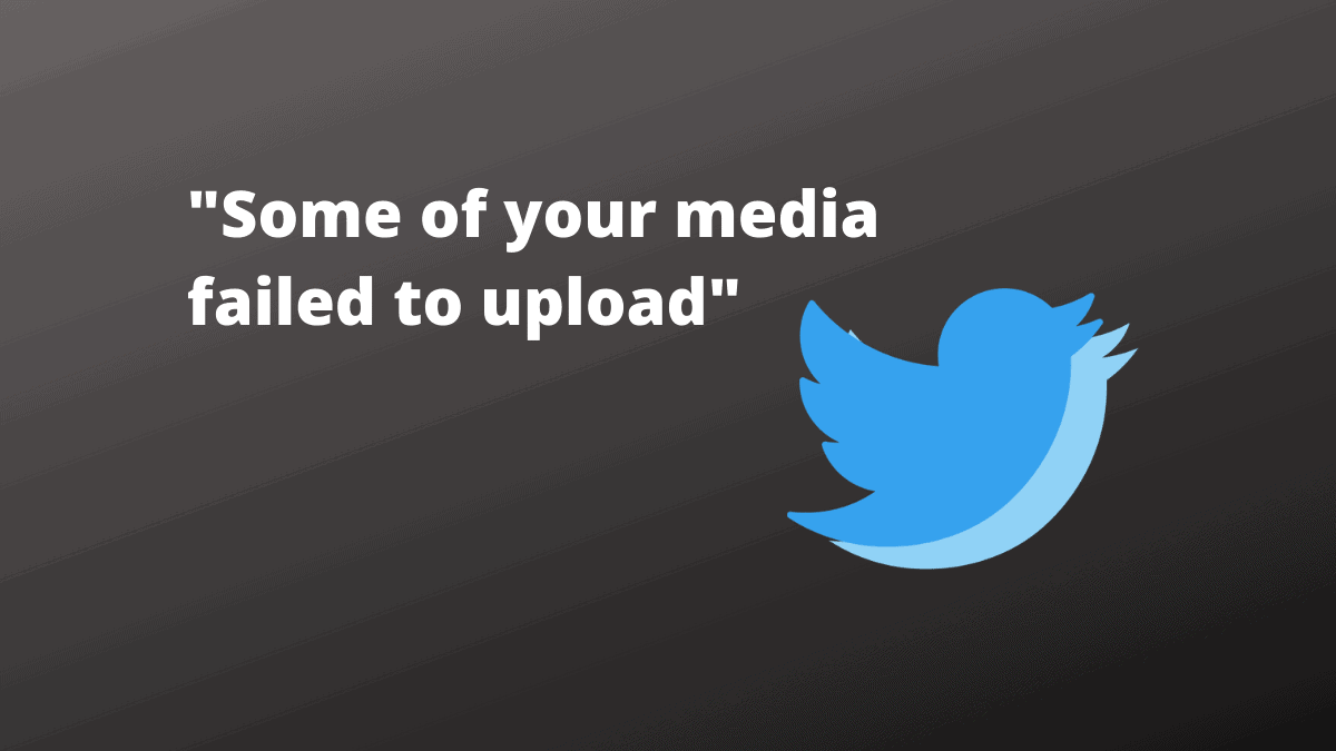 Some of your media failed to upload