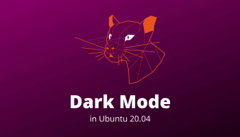 Dark Mode in Ubuntu 20.04