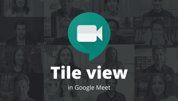 Google Meet Tile View