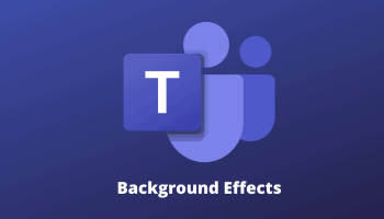 Microsoft Teams Background Effects