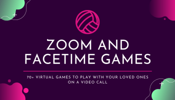 Zoom and FaceTime Games