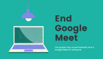 End Google Meet