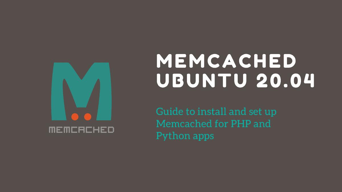 memcached Ubuntu 20.04