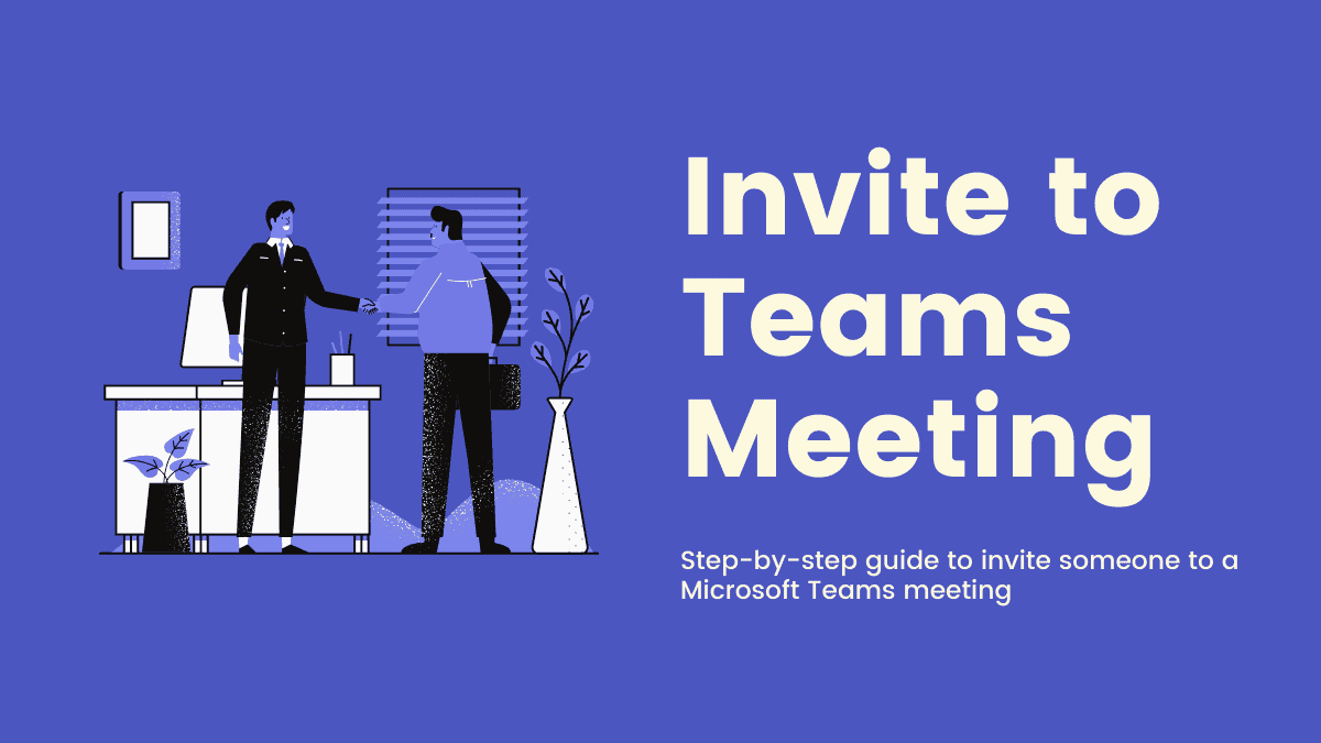 Invite People to Microsoft Teams Meeting