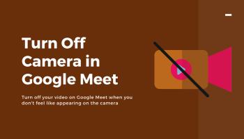 Turn Off Camera Google Meet