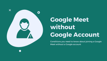 Google Meet without Google account