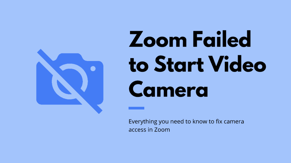 Zoom failed to start video camera