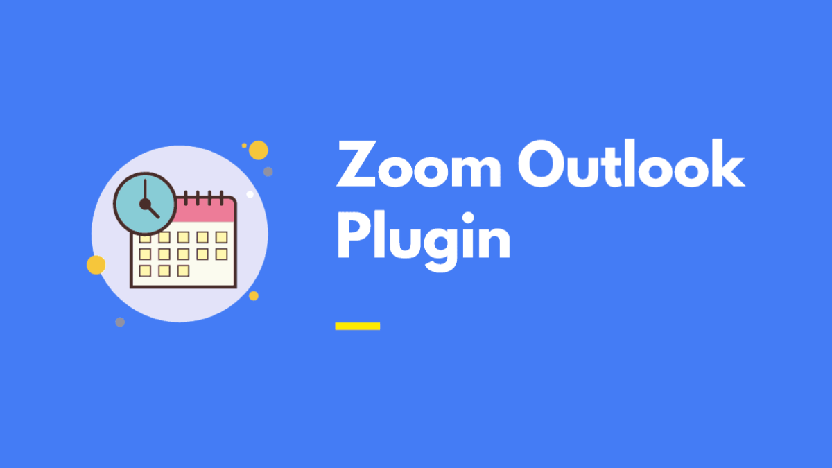 Zoom Outlook Plugin