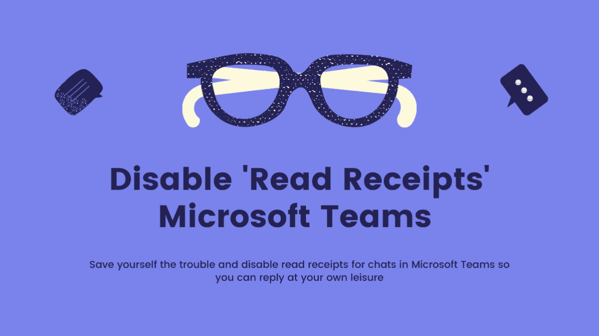 Disable Read Receipts Microsoft Teams