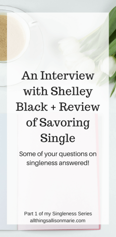An interview with Shelley Black + Review of Savoring Single