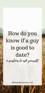What to ask a guy before you start dating