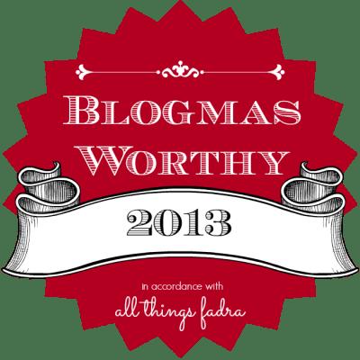 Blogmas2013