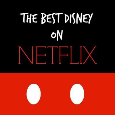 The Best Disney on Netflix