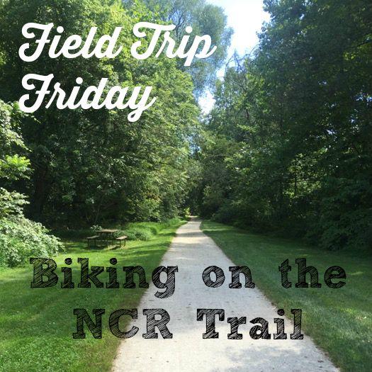 Field Trip Friday - Biking on the NCR Trail