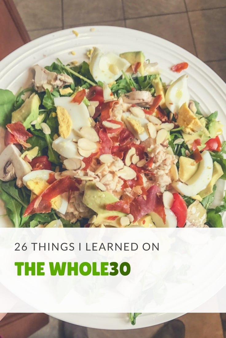 26 Things I Learned from the Whole30