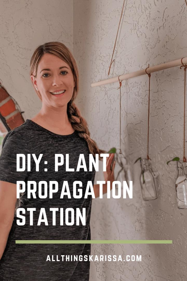 DIY: Plant Propagation Station