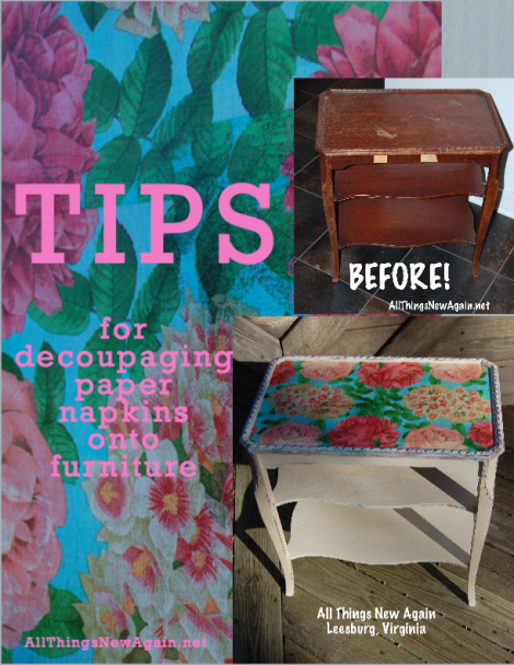 Tips for Decoupaging Paper Napkins onto Furniture | All Things New Again
