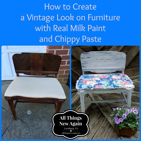 How to Create a Vintage Look on Furniture with Real Milk Paint and Chippy Paste