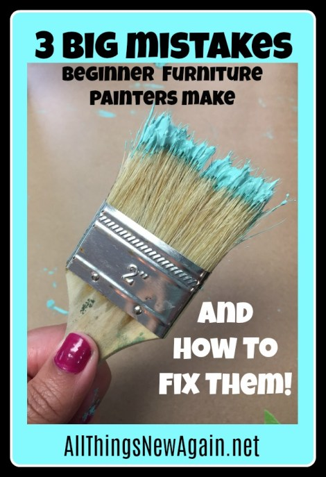 3 Big Mistakes Beginner Furniture Painters Make And How to Fix Them | Learn How to Paint Furniture | DIY | Painted Furniture Tutorial | www.AllThingsNewAgain.net