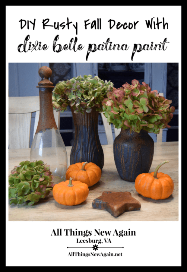 DIY Rusty Fall Decor | Dixie Belle Patina Paint | Tutorial by All Things New Again | Rustic Decor | Industrial Decor | Farmhouse Decor | Fall Decorating
