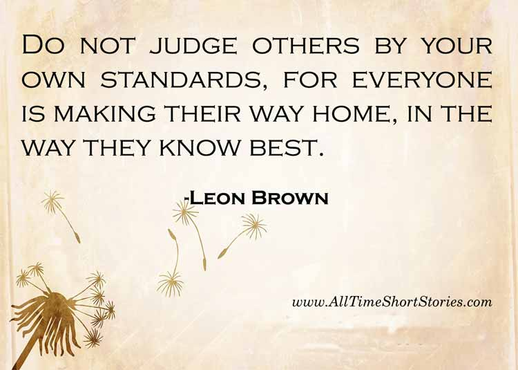 Quote about Judging people- Short story about Life