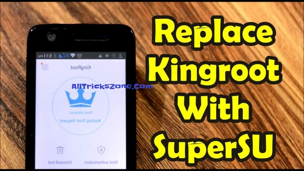 replace kingroot supersu