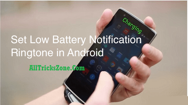 low battery notification ringtone android