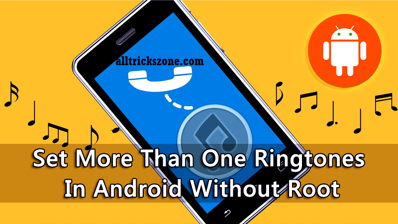 Set-More-Than-One-Ringtones-In-Android-Without-Root