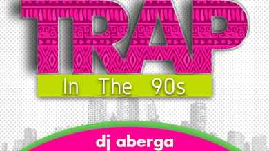 Photo of DJ Kenya x DJ Aberga – Trap In The 90's Mixtape