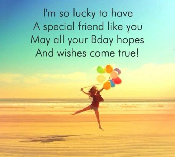 55 Best Birthday Wish for Best Friend Forever - Special Bday Quotes