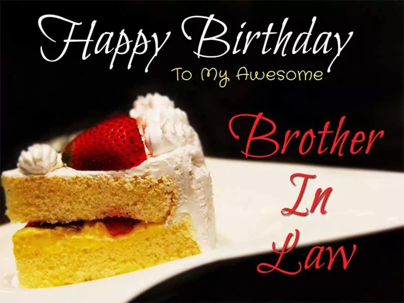 Birthday Wishes for Brother in Law Quotes And Images