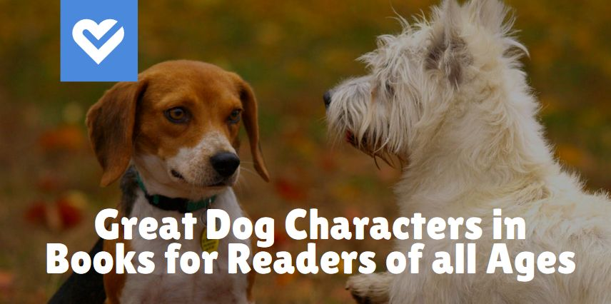 Great dog characters in books for readers of all ages