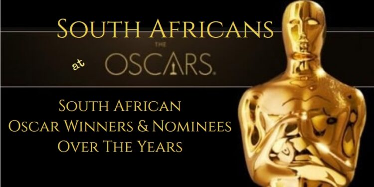 South African Oscar winners nominees history