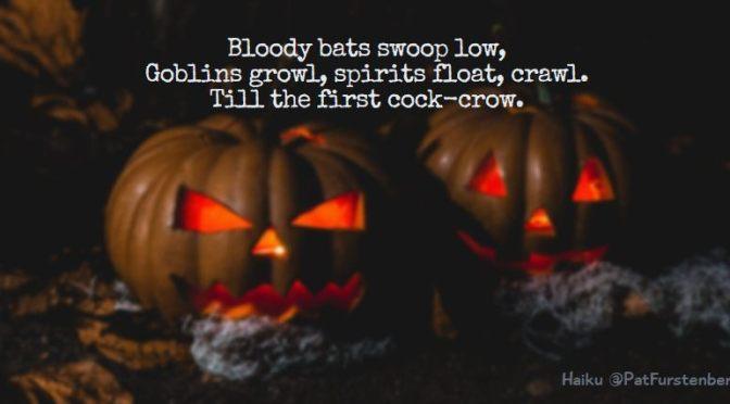 Bats and Goblins, Halloween Haiku via @PatFurstenberg #halloween #haiku