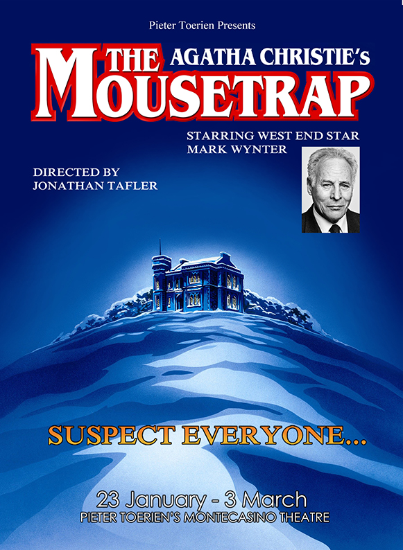 The Mousetrap, by Agatha Christie, at Pieter Toerien's Montecasino Theatre