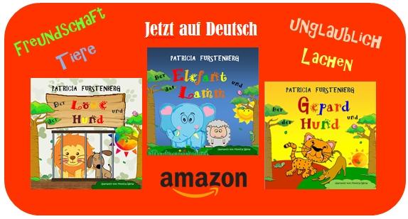 Geliebte Kinderbücher: Der Gepard und der Hund, Der Elefant und das Lamm, Der Löwe und der Hund geschrieben von @PatFurstenberg übersetzt von Monica Werle