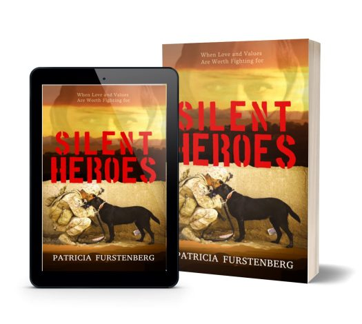 Click to buy from Amazon Silent Heroes, When Love and Values Are Worth Fighting for by Patricia Furstenberg in eBook and paperback