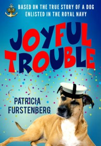 Joyful Trouble WW2 novel military dog