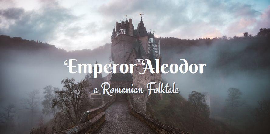 emperor Aleodor Romanian folktale