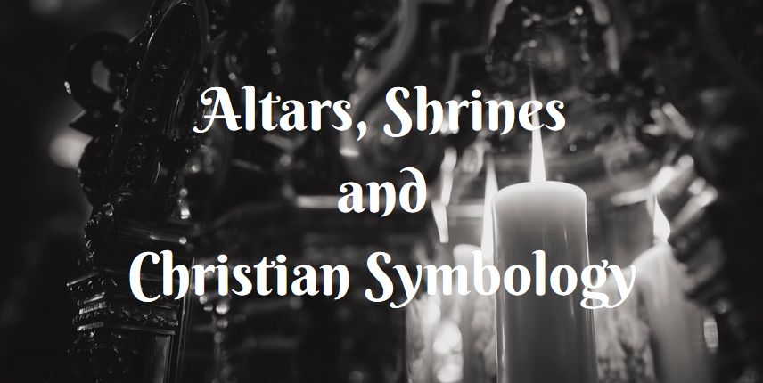 altars shrines Christian symbology