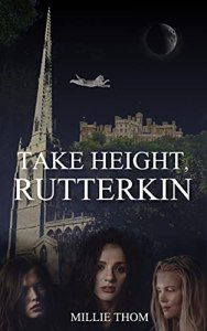 Take Height, Rutterkin by Millie Thom