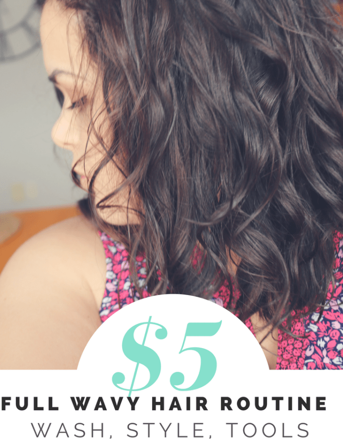 $5 Full Wavy Hair Routine