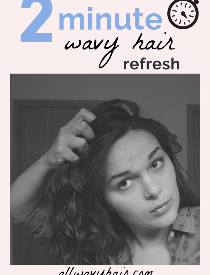 How to Refresh Wavy Hair In 2 Minutes