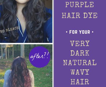 Dyeing Very Dark Brown Hair Purple Without Bleach – Dyeing Dark Wavy Hair Purple