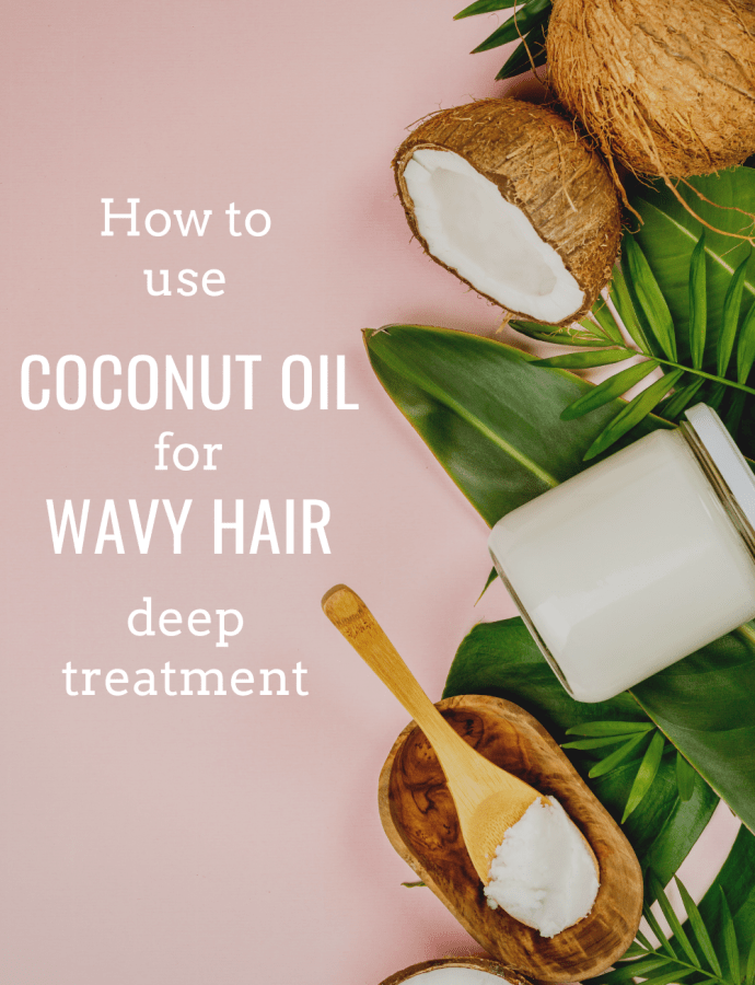 Coconut Oil Mask for Wavy Hair – How to Do a Coconut Oil Hair Mask on Wavy Hair (Wavy Hair CGM Coconut Oil Hair Masque)