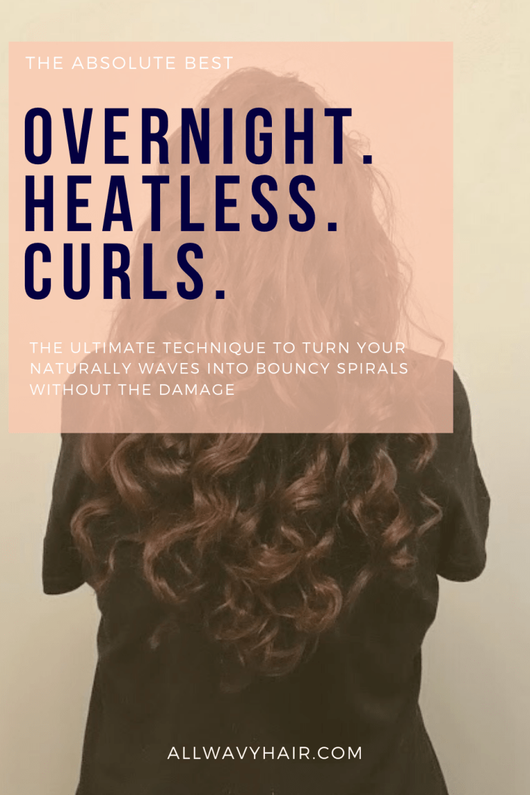 The Best Overnight Curls For Wavy Hair Heatless Curls For Wavy Hair All Wavy Hair