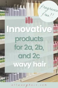 innovative products for 2a 2b and 2c wavy hair showing a product shelf without labels as to keep it mysterious until you read the article for wavy an curly hair