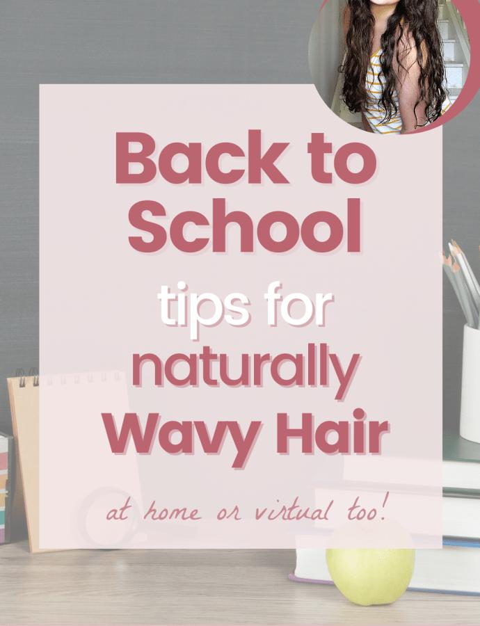 Back to School Wavy Hair Tips – Wavy Curly Hair School Locker Hydrate