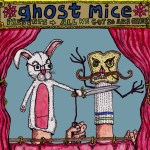 Ghost Mice All We Got Is Each Other Tape
